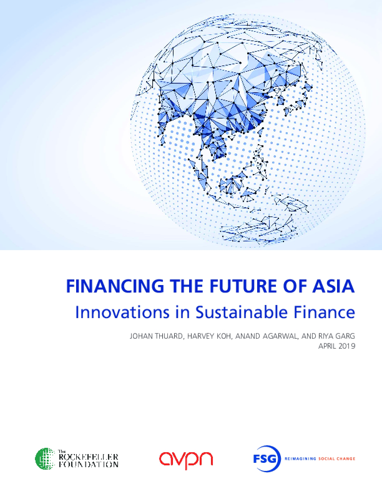 Financing the Future of Asia: Innovations in Sustainable Finance