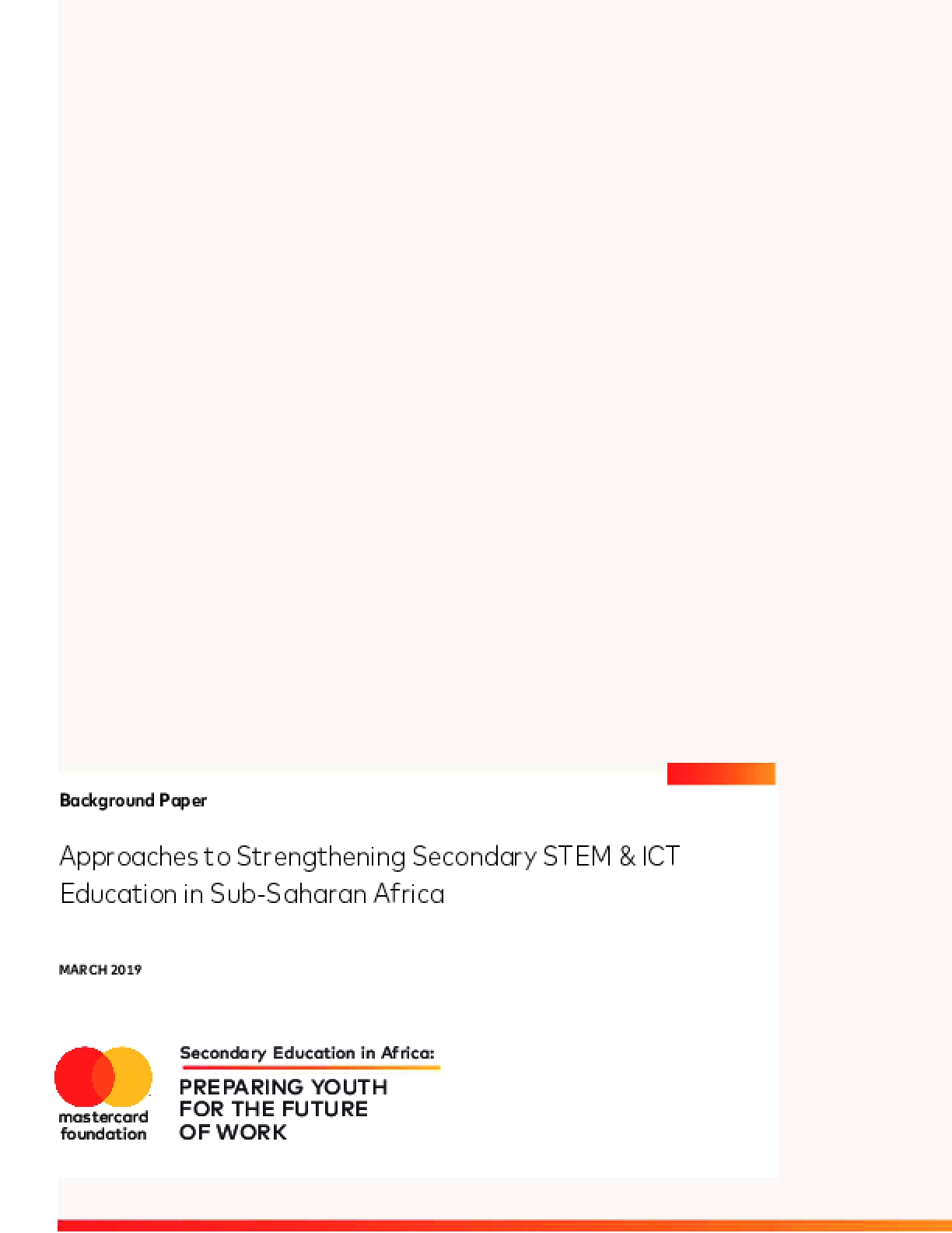 Approaches to Strengthening Secondary STEM & ICT Education in Sub-Saharan Africa
