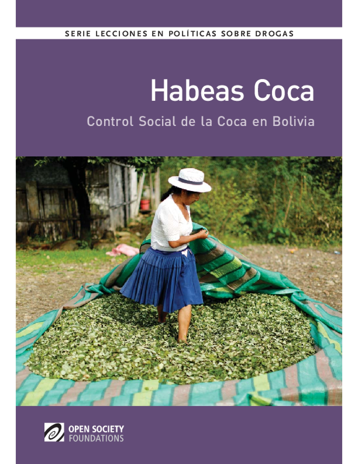 Habeas Coca: Bolivia's Community Coca Control: Spanish