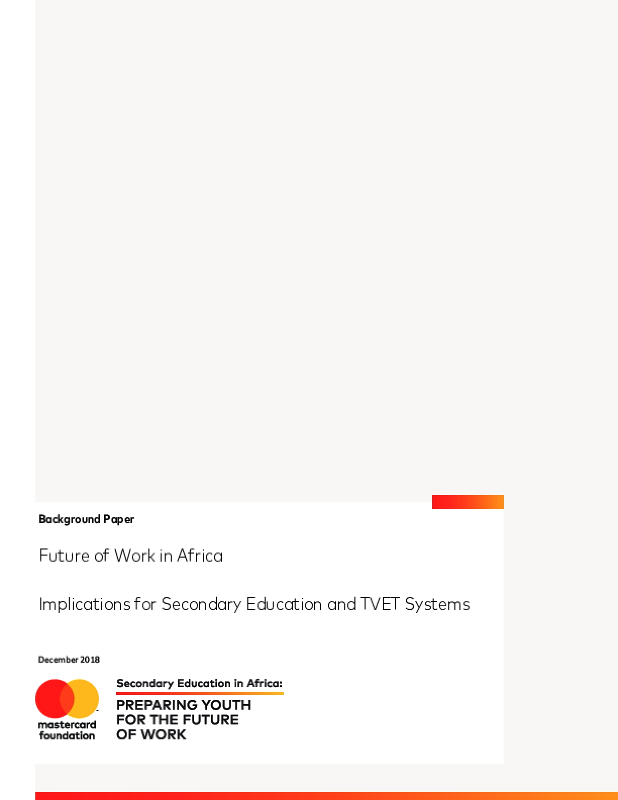 The Future of Work in Africa: Implications for Secondary Education and TVET Systems