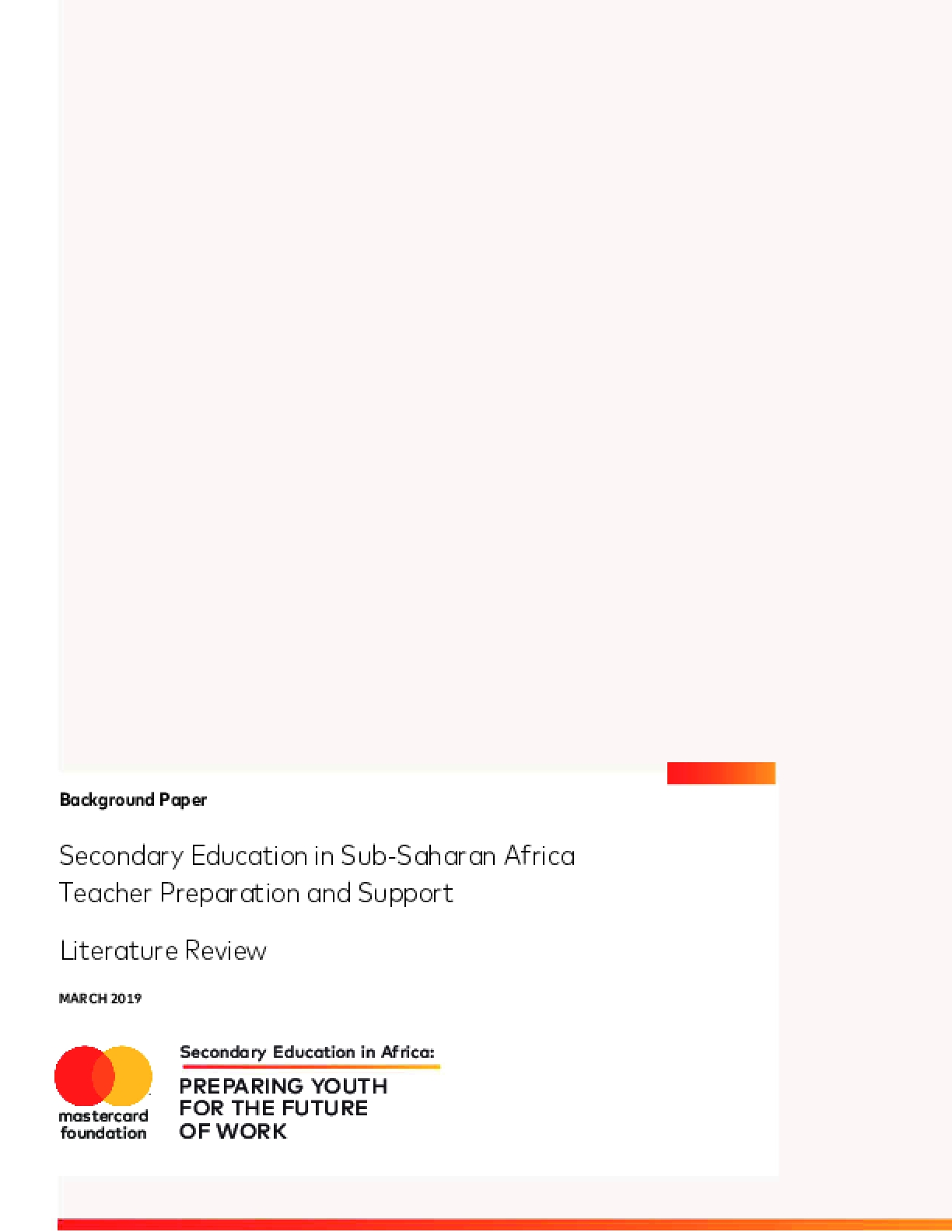 Secondary Education in Sub-Saharan Africa Teacher Preparation and Support Literature Review