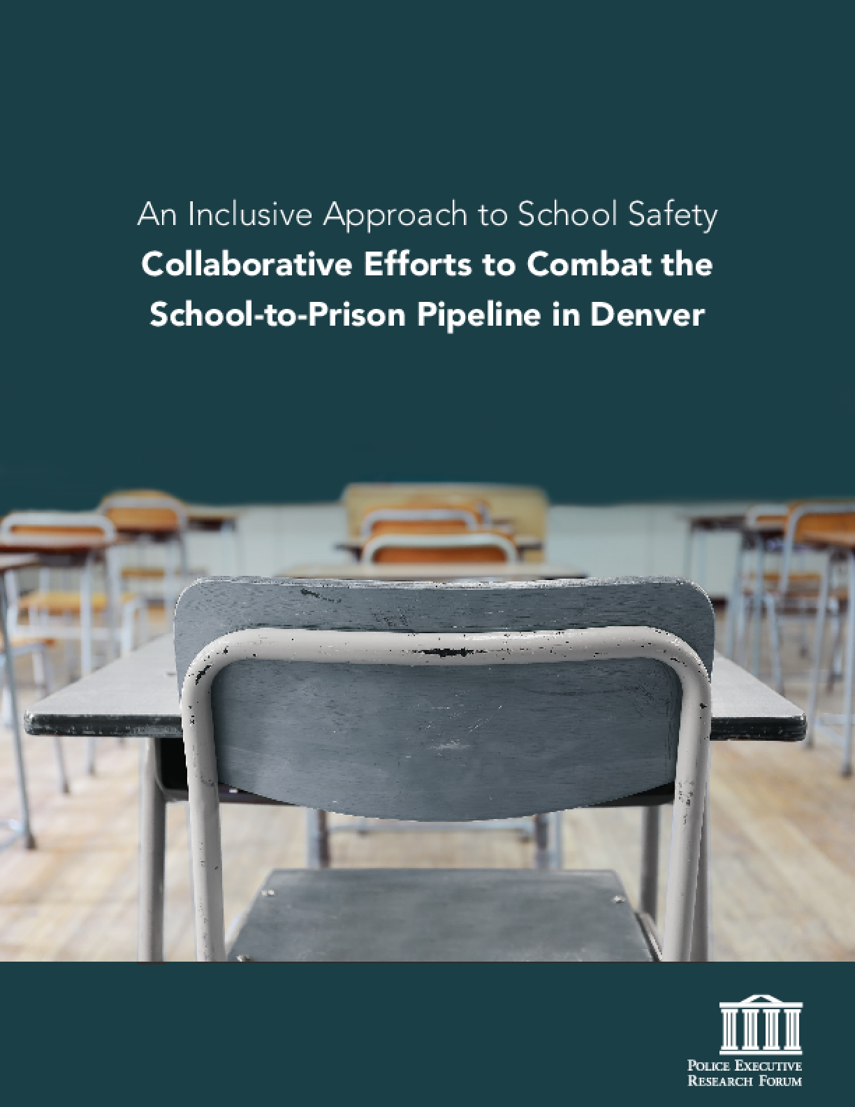 An Inclusive Approach to School Safety Collaborative Efforts to Combat the School-to-Prison Pipeline in Denver