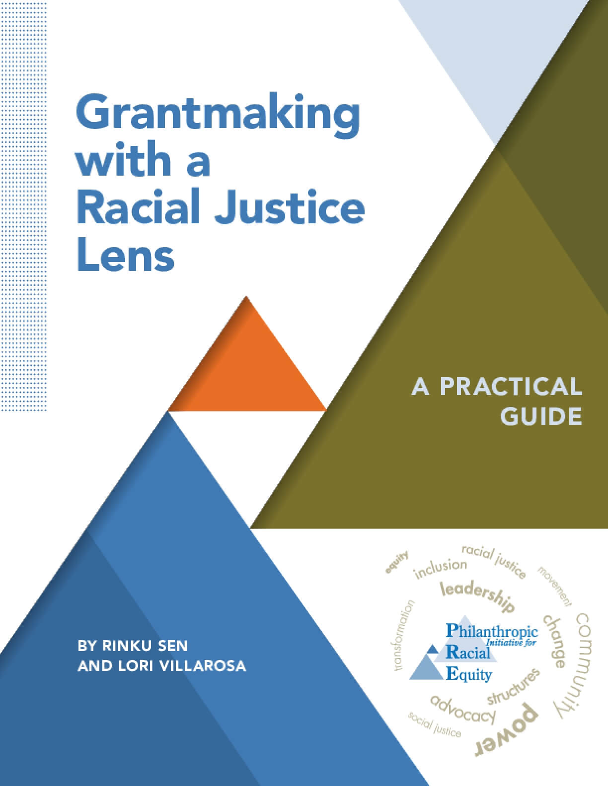 Grantmaking With a Racial Justice Lens : A Practical Guide