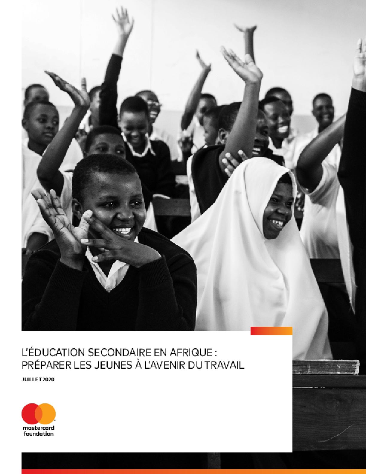 L'ÉDUCATION SECONDAIRE EN AFRIQUE: PRÉPARER LES JEUNES À L'AVENIR DU TRAVAIL