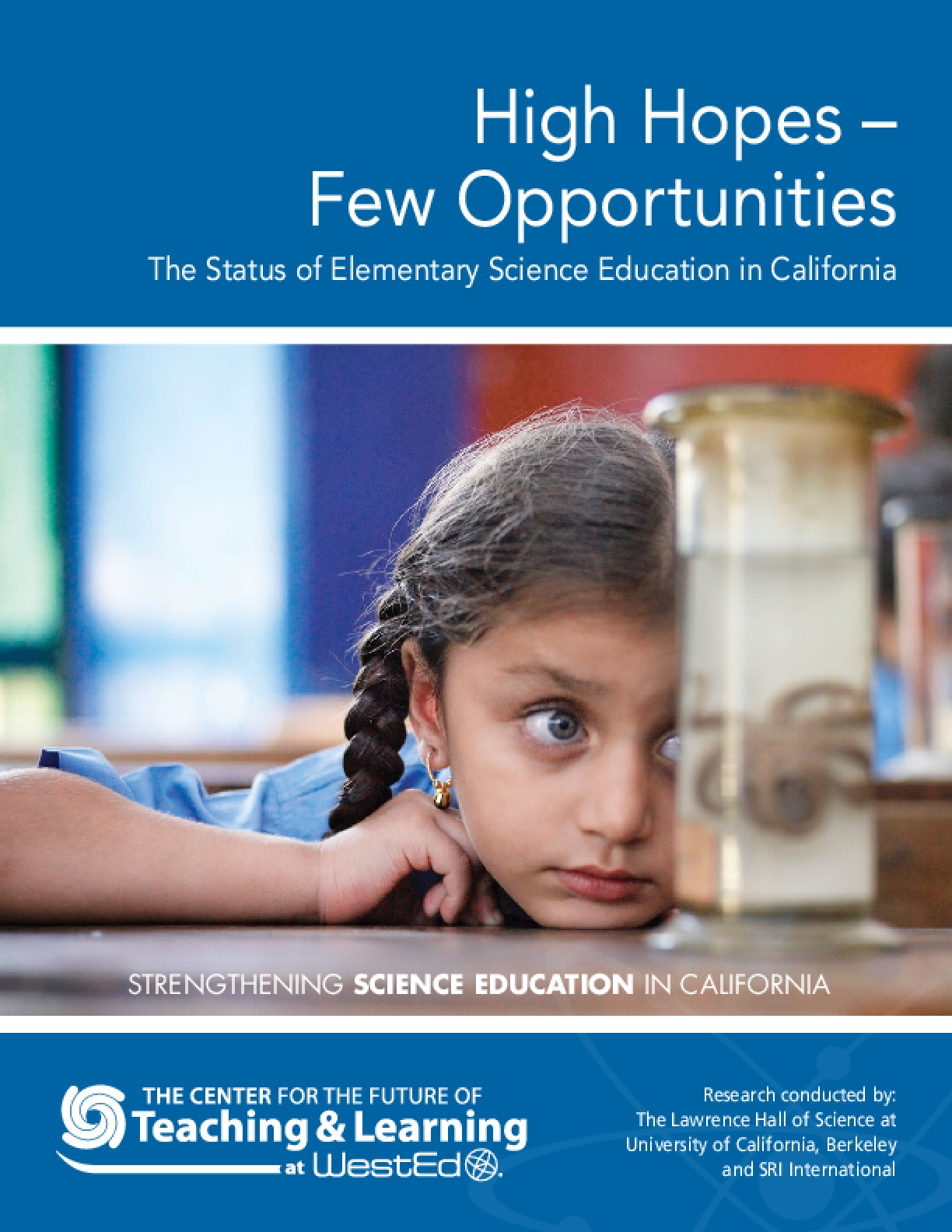 High hopes – few opportunities: The status of elementary science education in California