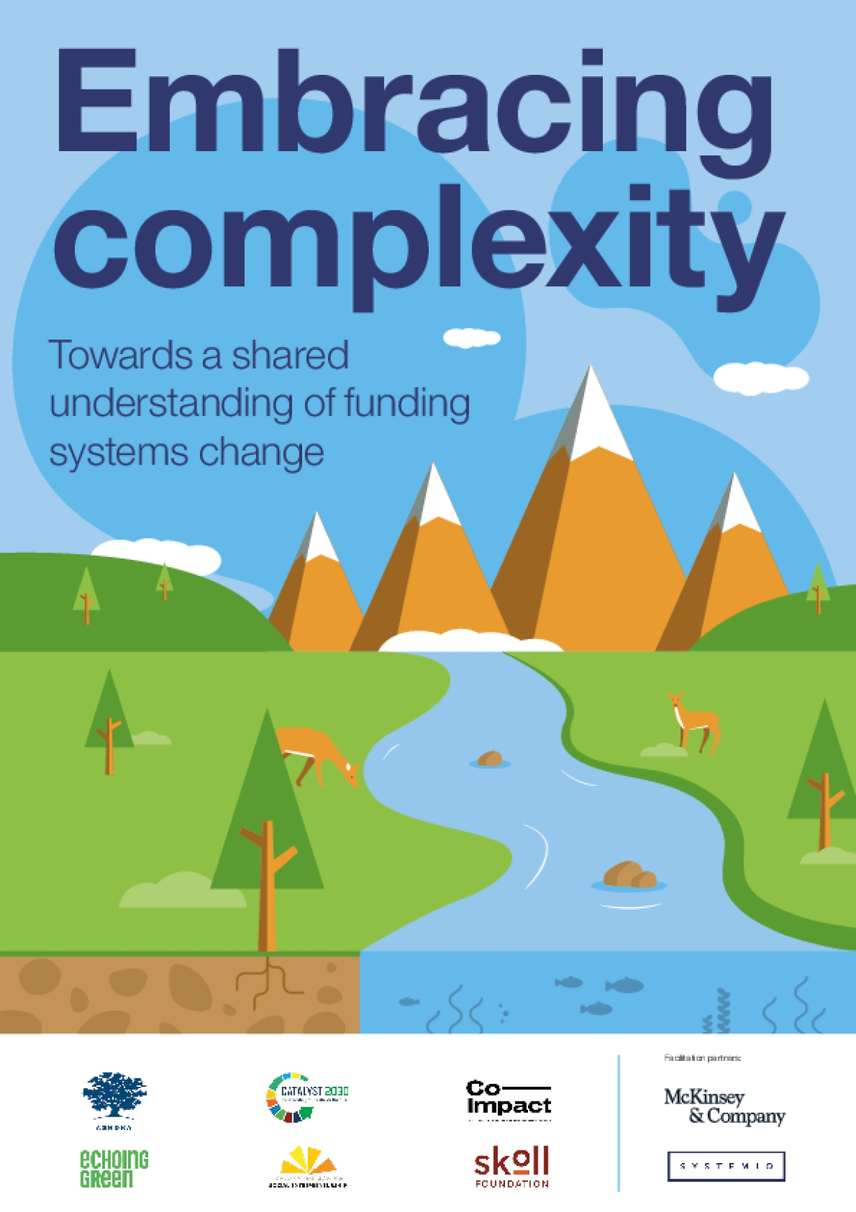 Embracing Complexity. Towards a Shared Understanding of Funding Systems Change