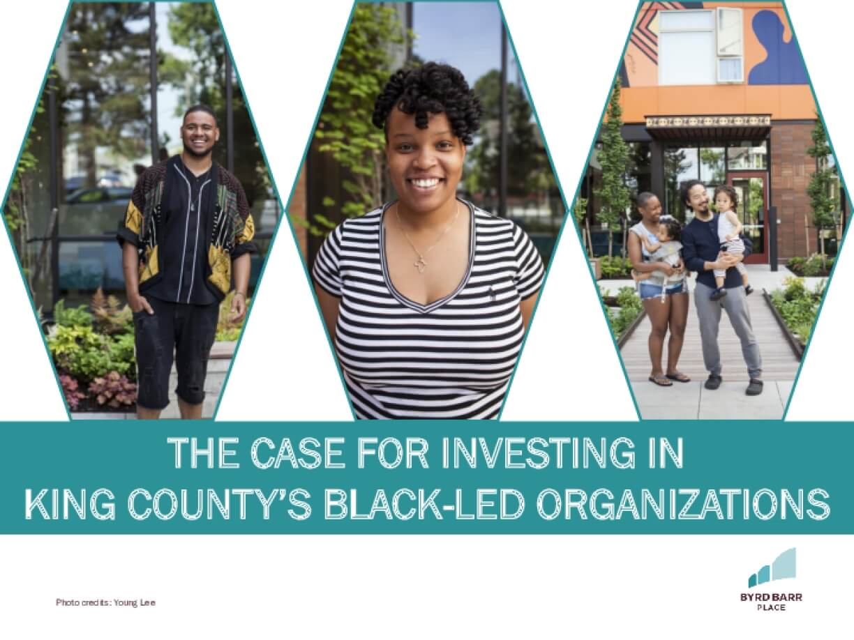 The Case for Investing in King County's Black-Led Organizations