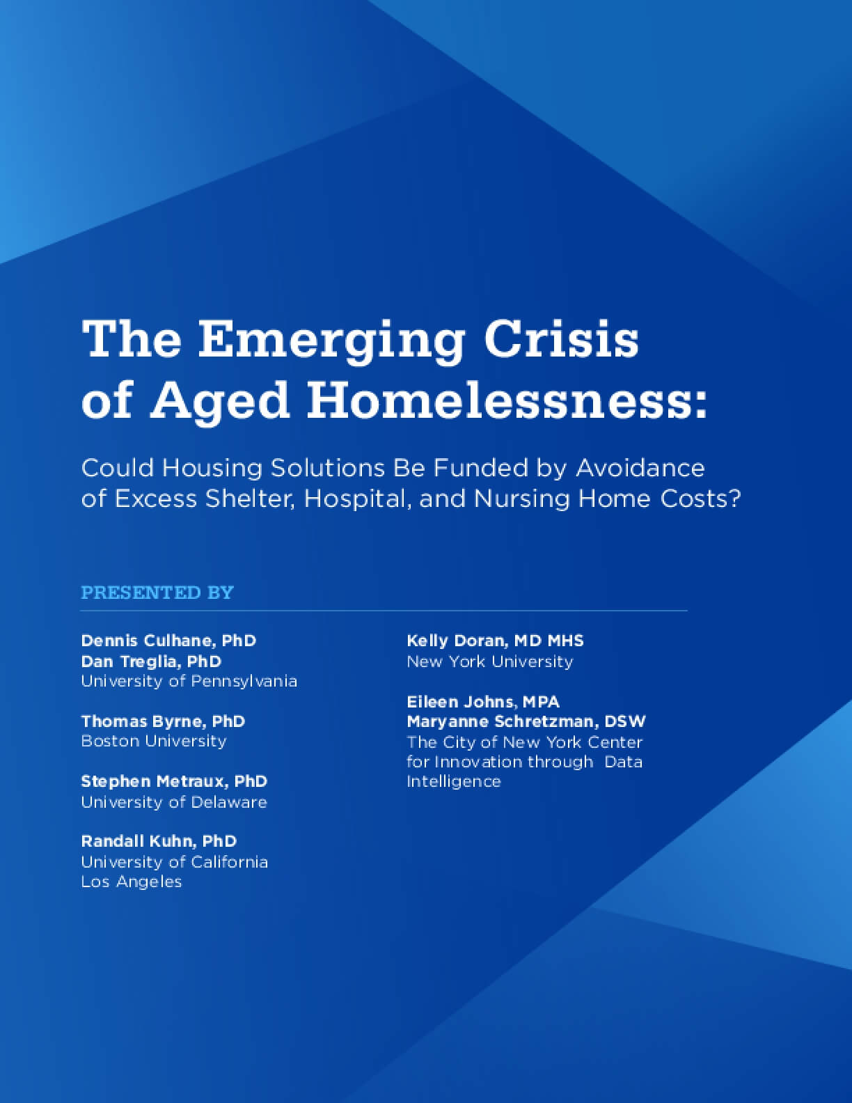 The Emerging Crisis of Aged Homelessness