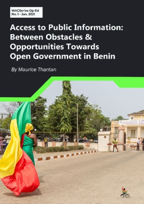 Access to Public Information: Between Obstacles & Opportunities Towards Open Government in Benin