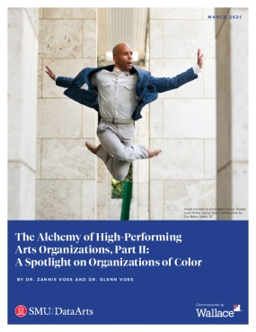 The Alchemy of High-Performing Arts Organizations, Part II: A Spotlight on Organizations of Color