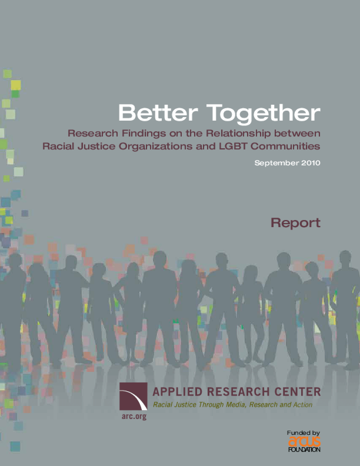 Better Together: Research Findings on the Relationship between Racial Justice Organizations and LGBT Communities