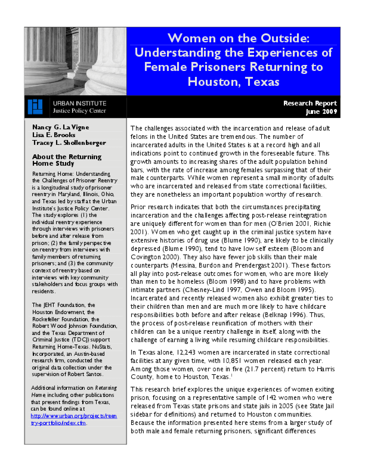 Women on the Outside: Understanding the Experiences of Female Prisoners Returning to Houston, Texas