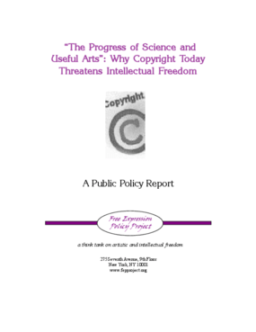 The Progress of Science and Useful Arts: Why Copyright Today Threatens Intellectual Freedom
