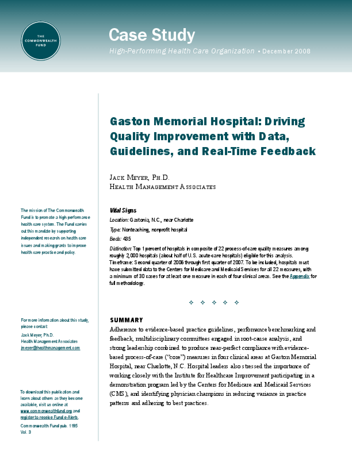 Gaston Memorial Hospital: Driving Quality Improvement With Data, Guidelines, and Real-Time Feedback